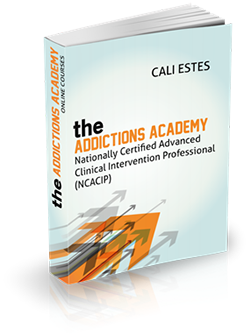 The Addictions Academy - Nationally Certified Advanced Clinical Intervention Professional (NCACIP)